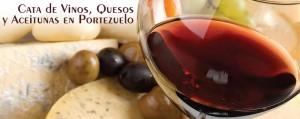 Cata de Vinos, Quesos y Aceitunas en Portezuelo
